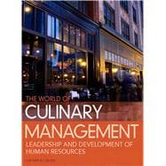 World of Culinary Management : Leadership and Development of Human Resources