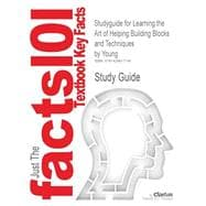 Outlines & Highlights for Learning the Art of Helping Building Blocks and Techniques