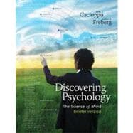 Discovering Psychology The Science of Mind, Briefer Version