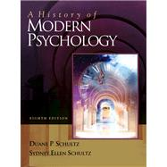 A History of Modern Psychology With Infotrac