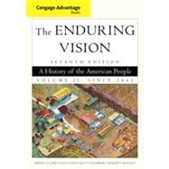 Cengage Advantage Books: The Enduring Vision, Volume II, 7th Edition