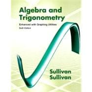 Algebra & Trigonometry Enhanced with Graphing Utilities Plus NEW MyMathLab with Pearson eText -- Access Card Package