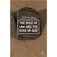 The Rule of Law and the Rule of God 9781137447753R