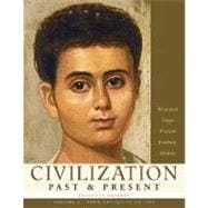 Civilization Past & Present, Volume A (from Antiquity to 1500)