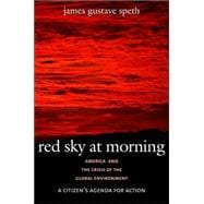 Red Sky at Morning; America and the Crisis of the Global Environment, second edition