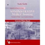 Study Guide to Accompany Lippincott Williams and Wilkins' Administrative Medical Assisting