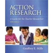Action Research: A Guide for the Teacher Researcher, 5/e