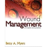 Wound Management : Principles and Practice