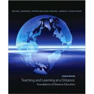 Teaching and Learning at a Distance : Foundations of Distance Education