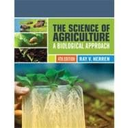 The Science of Agriculture A Biological Approach