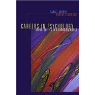 Careers in Psychology Opportunities in a Changing World