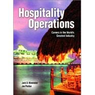 Hospitality Operations : Careers in the World's Greatest Industry