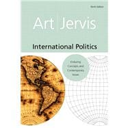 International Politics: Enduring Concepts And Contemporary Issues- (Value Pack w/MySearchLab)