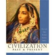 Civilization Past & Present, Volume C (from 1775 to the Present)