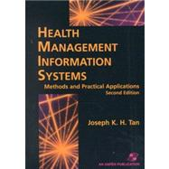 Health Management Information Systems : Methods and Practical Applications
