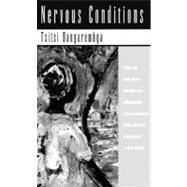 Nervous Conditions: A Novel