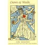 Crown of Weeds : Poems