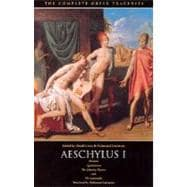 Complete Greek Tragedies : Aeschylus I