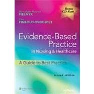 Evidence-Based Practice in Nursing & Healthcare; A Guide to Best Practice