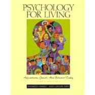 Psychology for Living : Adjustment, Growth, and Behavior Today