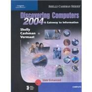 Discovering Computers 2004 : A Gateway to Information, Complete