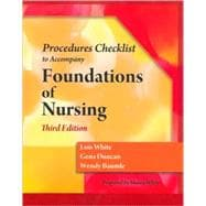 Skills Check List for Duncan/Baumle/White's Foundations of Nursing, 3rd