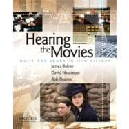 Hearing the Movies Music and Sound in Film History