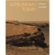 Astronomy Today, Volume 1 : The Solar System with MasteringAstronomy Value Pack (includes Edmund Scientific Star and Planet Locator and Starry Night Pro 6 Student DVD )