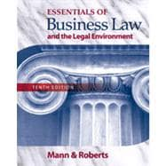 Essentials of Business Law and the Legal Environment, 10th Edition