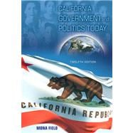 California Government And Politics Today- (Value Pack w/MySearchLab)