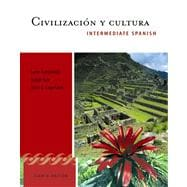 Civilizacion Y Cultura: Intermediate Spanish