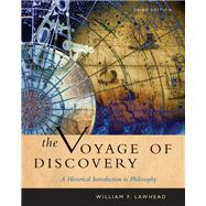Cengage Advantage Books: Voyage of Discovery A Historical Introduction to Philosophy