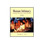 Human Intimacy With Infotrac: Marriage, the Family and Its Meaning