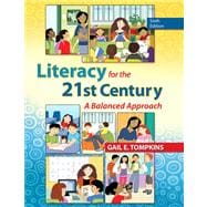 Literacy for the 21st Century A Balanced Approach
