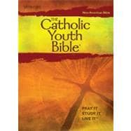 Catholic Youth Bible : New American Bible - Pray It, Study It, Live It