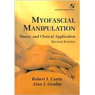 Myofascial Manipulation : Theory and Clinical Applications