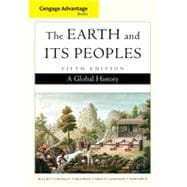 Cengage Advantage Books: The Earth and Its Peoples, Complete, 5th Edition