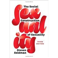The Social Construction of Sexuality