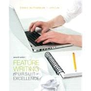 Feature Writing The Pursuit of Excellence