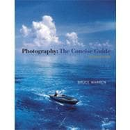 Photography The Concise Guide (with Resource Center Printed Access Card)
