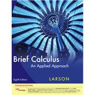 Brief Calculus An Applied Approach, Enhanced Edition (with Enhanced WebAssign 1-Semester Printed Access Card)