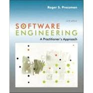 Software Engineering: A Practitioner's Approach : A Practitioner's Approach