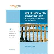 Writing with Confidence Writing Effective Sentences and Paragraphs, VangoBooks