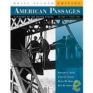 American Passages,Brf Ed,Vol Ii:Since 1863