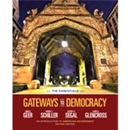 Gateways to Democracy An Introduction to American Government, The Essentials (with Aplia Printed Access Card)