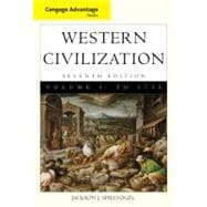Cengage Advantage Books: Western Civilization, Volume 1