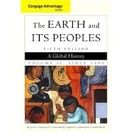 Cengage Advantage Books: The Earth and Its Peoples, Volume II, 5th Edition