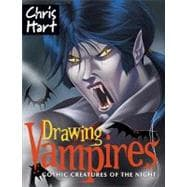 Drawing Vampires Gothic Creatures of the Night