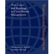 Transnational Management : Text, Cases, and Readings in Cross-Border Management
