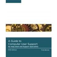 A Guide to Computer User Support for Help Desk and Support Specialists